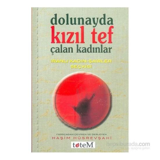 Dolunayda Kızıl Tef Çalan Kadınlar-Haşim Hüsrevşahi