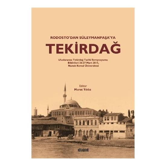 Rodostodan Süleymanpaşaya Tekirdağ-Murat Yıldız