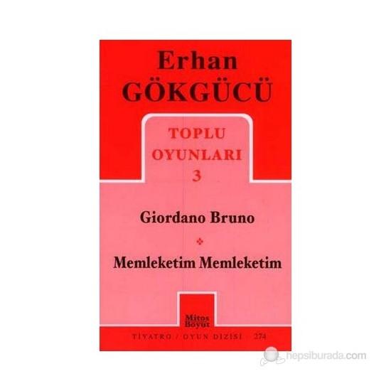 Giordano Bruno / Memleketim Memleketim Toplu Oyunları 3