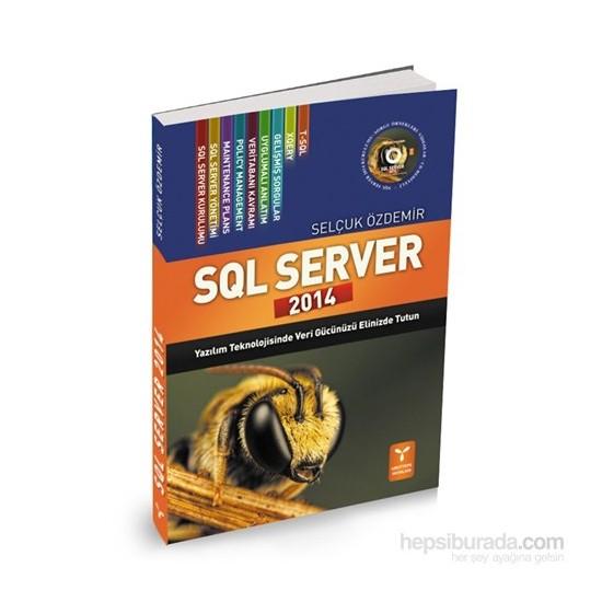 Sql Server 2014 (Dvd Hediyeli) - Selçuk Özdemir