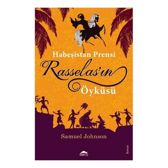 Habeşistan Prensi Rasselas'In Öyküsü-Samuel Johnson
