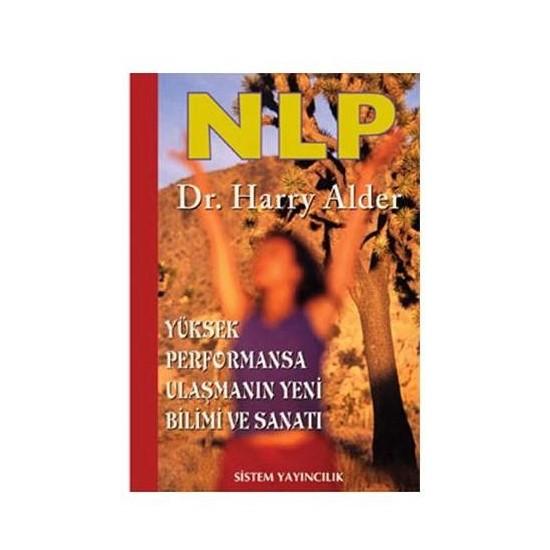NLP: Yüksek Performansa Ulaşmanın Yeni Bilimi ve Sanatı