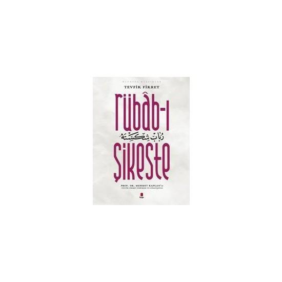 Rübab-ı Şikeste - Tevfik Fikret