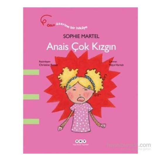 Anais Çok Kızgın - Sophie Martel