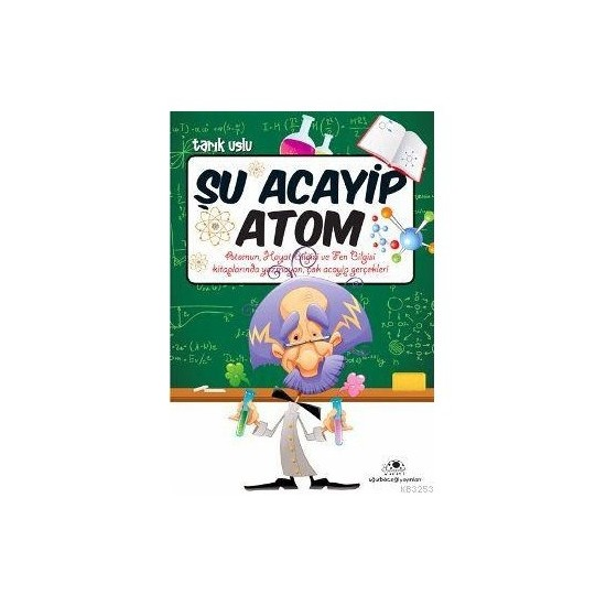 Şu Acayip Atom - Tarık Uslu