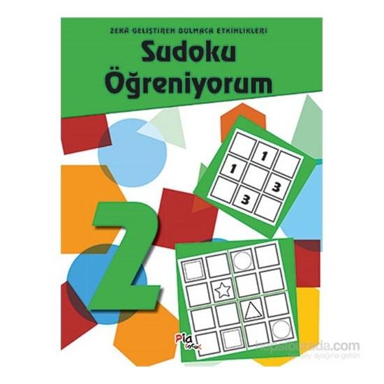 Sudoku Öğreniyorum 2 Zekâ Geliştiren Bulmaca Etkinlikleri-Kolektif