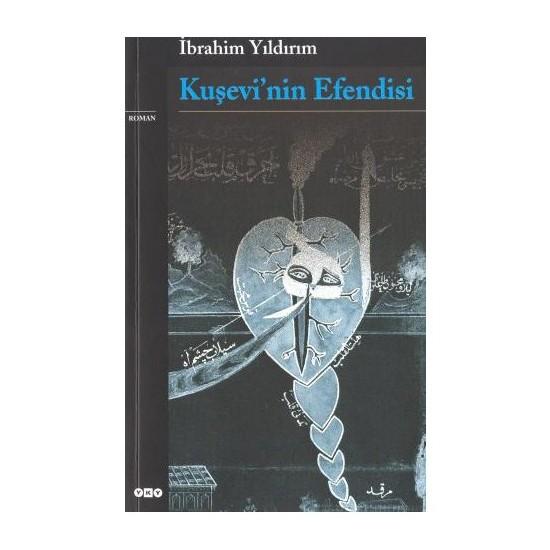 Kuşevi'Nin Efendisi-İbrahim Yıldırım