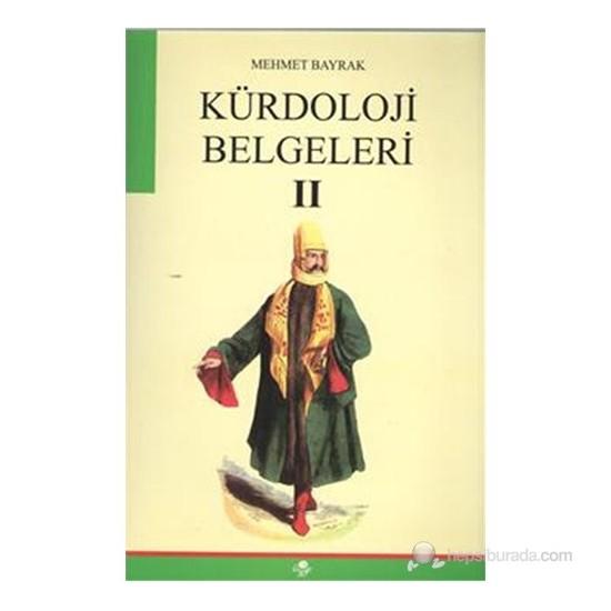 Kürdoloji Belgeleri-Mehmet Bayrak