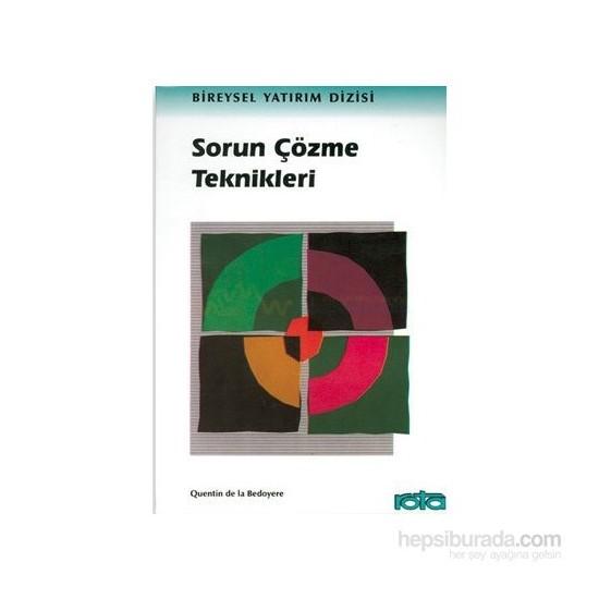 Sorun Çözme Teknikleri-Quentin De La Bedoyere