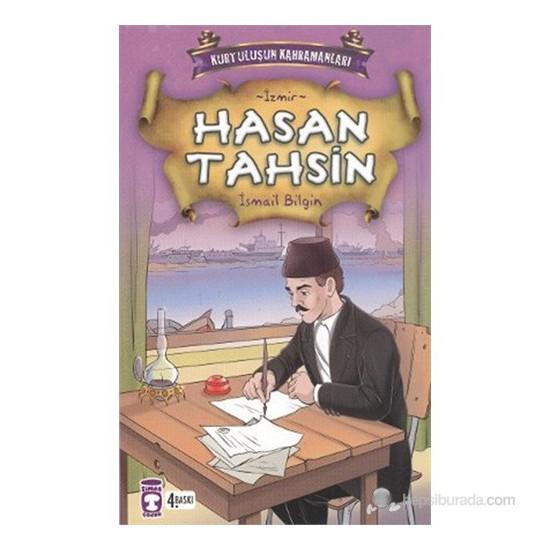 Hasan Tahsin (İzmir) - İsmail Bilgin