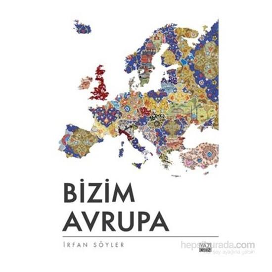Bizim Avrupa-İrfan Söyler