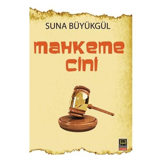 Mahkeme Cini-Suna Büyükgül