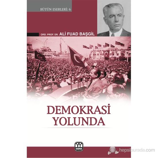 Demokrasi Yolunda-Ali Fuad Başgil
