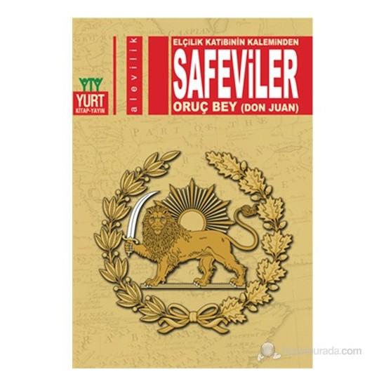 Safeviler - Elçilik Katibinin Kaleminden-Oruç Bey