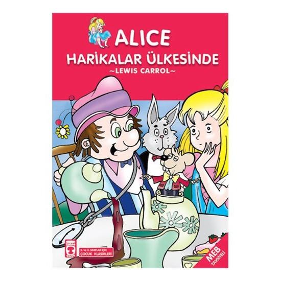 Alice Harikalar Ülkesinde - Lewis Carroll