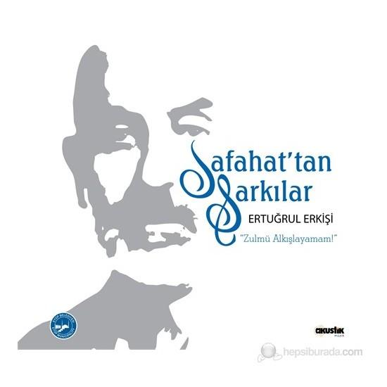 Ertuğrul Erkişi - Safahat'tan Şarkılar… (CD)