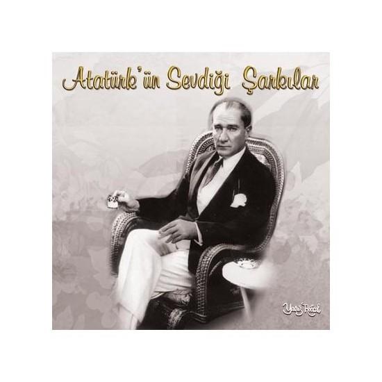 Atatürk'ün Sevdiği Şarkılar - Dünden Bugüne (CD)