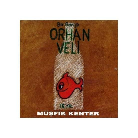Müşfik Kenter / Bir Garip Orhan Veli (CD)