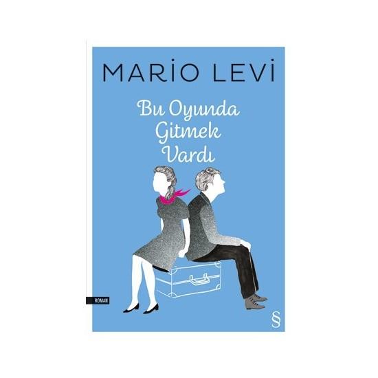 Bu Oyunda Gitmek Vardı-Mario Levi