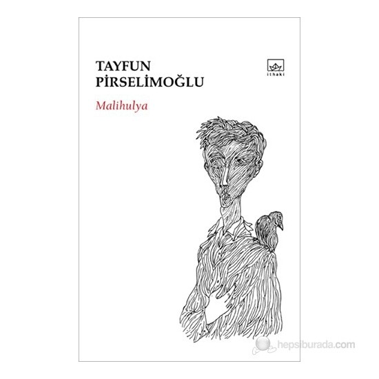 Malihulya-Tayfun Pirselimoğlu