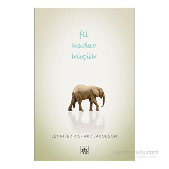 Fil Kadar Küçük-Jennifer Richard Jacobson