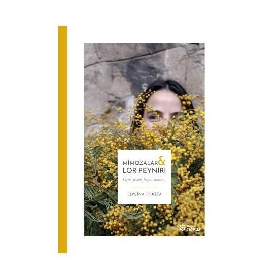 Mimozalar: Lor Peyniri-Edwina Sponza