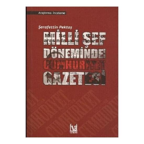 Milli Şef Döneminde Cumhuriyet Gazetesi (1938-1950)