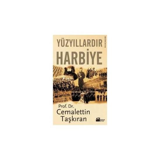 Yüzyıllardır Harbiye-Cemalettin Taşkıran