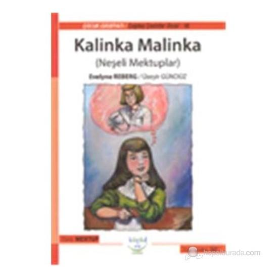 Kalinka Malinka(Neşeli Mektuplar)-Evelyne Reberg