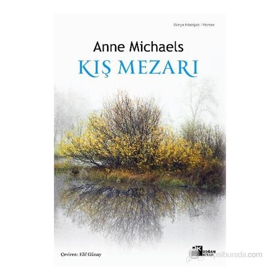 Kış Mezarı-Anne Michaels