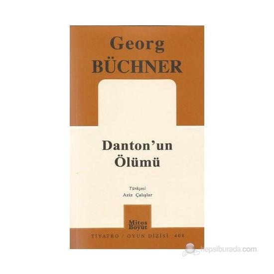 Danton'Un Ölümü-Georg Büchner