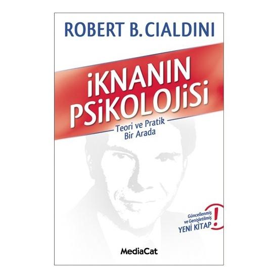 İknanın Psikolojisi - Robert B. Cialdini