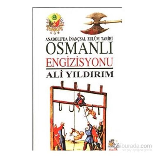 Osmanlı Engisizyonu-Ali Yıldırım