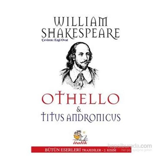 Othello Titus Andronicus-William Shakespeare