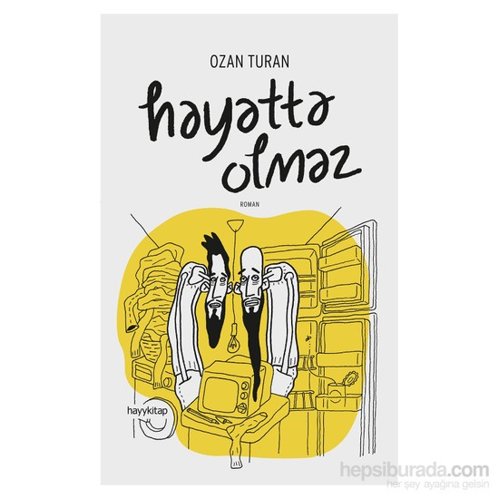 Hayatta Olmaz-Ozan Turan
