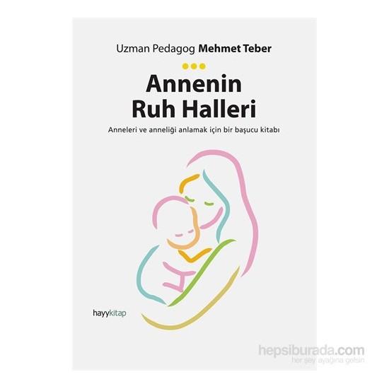 Annenin Ruh Halleri-Mehmet Teber