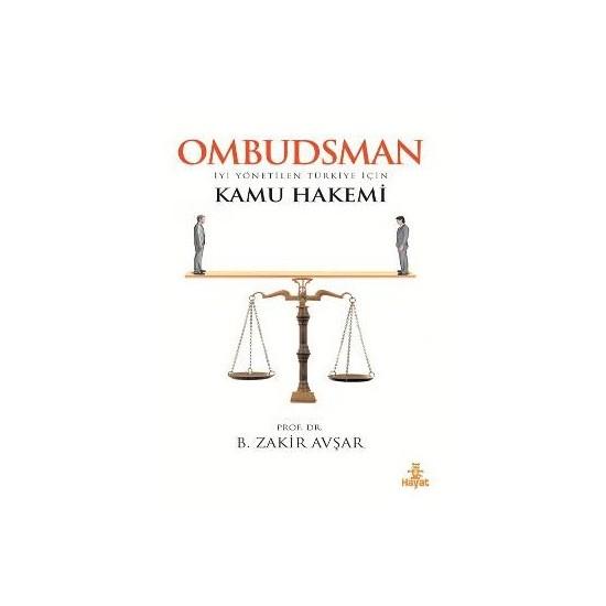 Ombudsman - Kamu Hakemi - B. Zakir Avşar