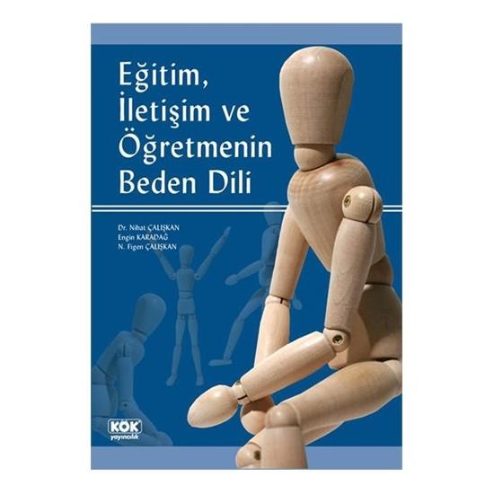 Eğitim, İletişim Ve Öğretmenin Beden Dili-Nihat Çalışkan