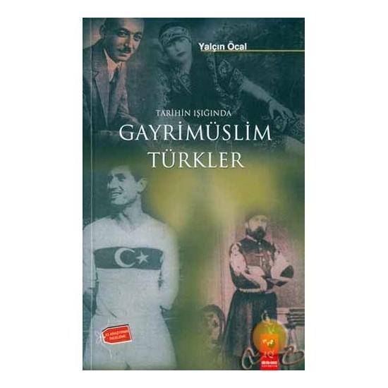Tarihin Işığında Gayrimüslim Türkler-Yalçın Öcal