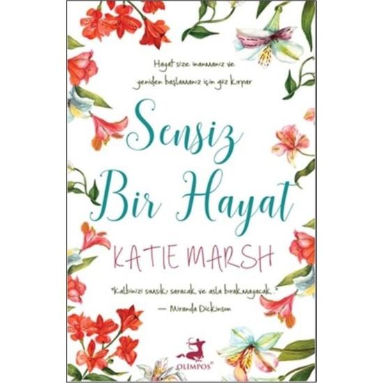 Sensiz Bir Hayat - Katie Marsh