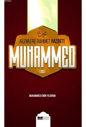 Alemlere Rahmet Hz. Muhammed - Muhammed Emin Yıldırım