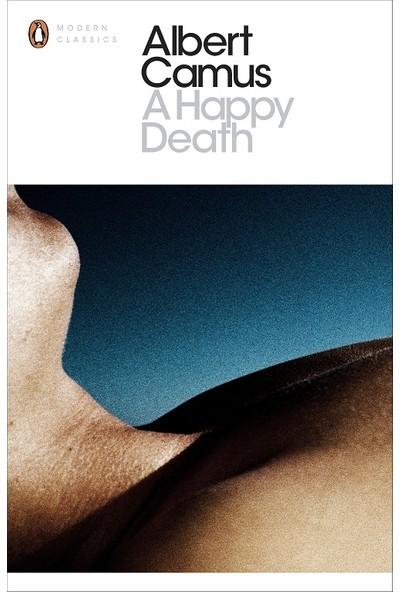 A Happy Death - Albert Camus