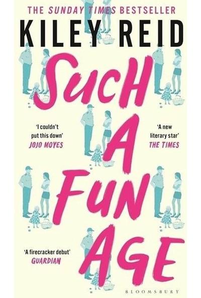Such A Fun Age - Kiley Reid