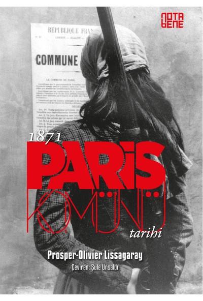 1871 Paris Komünü Tarihi - Prosper Olivier Lissagaray