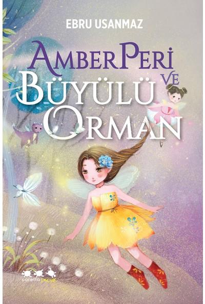 Caretta Amber Peri ve Büyülü Orman