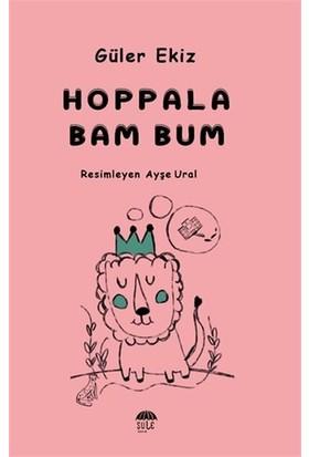Hoppala Bam Bum - Güler Ekiz