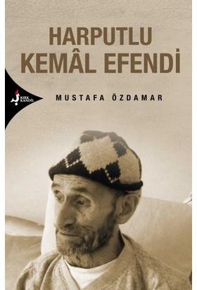 Harputlu Kemal Efendi - Mustafa Özdamar