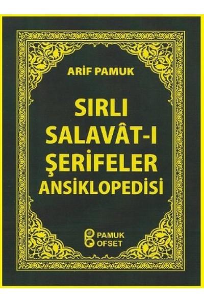 Sırlı Salavat-I Şerifeler Ansiklopedisi (Cep Boy) (DUA-154) - Arif Pamuk