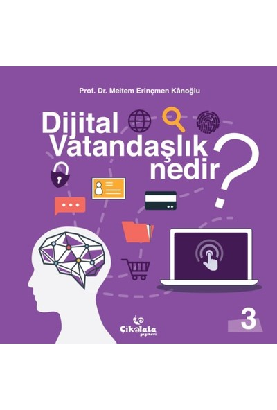 Dijital Vatandaşlık Nedir? - Meltem Erinçmen Kanoğlu