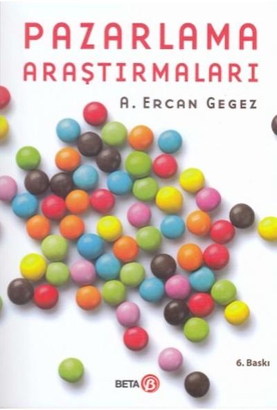 Pazarlama Araştırmaları - A. Ercan Gegez